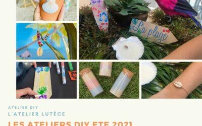 Ateliers créatifs  DIY  Eté 2021 – Paris IDF et Lyon